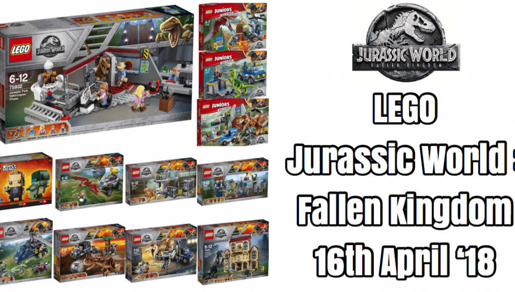 lego jurassic world fallen kingdom sets released 16th april 2018 - Jurassic Lego
